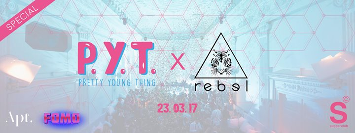 PYT x REBEL (special)