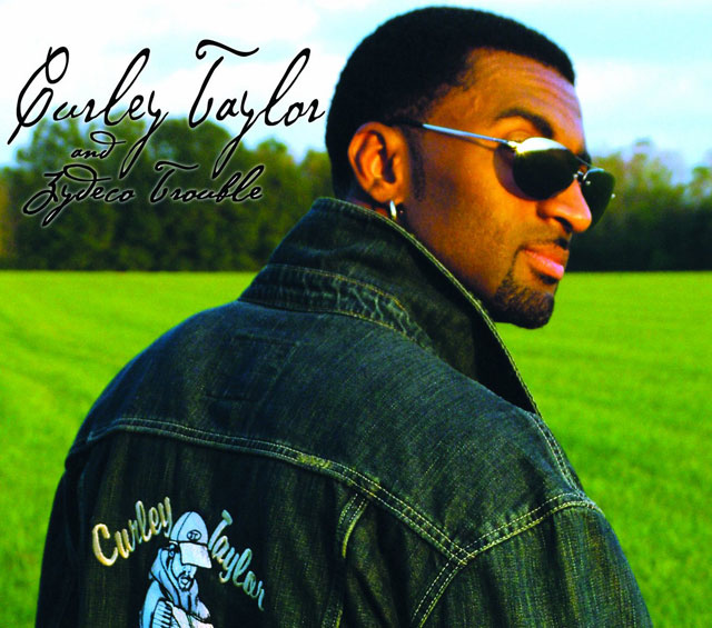 Curley Taylor & Zydeco Trouble - Global Dance Party