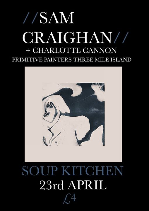 Soup Kitchen Sam Craighan Charlotte Cannon Support